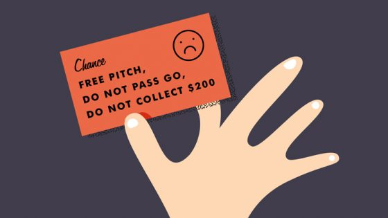Why Free Pitching is Bad For You, The Client and the Entire Industry