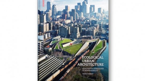 Ecological Urban Architecture – Book Review