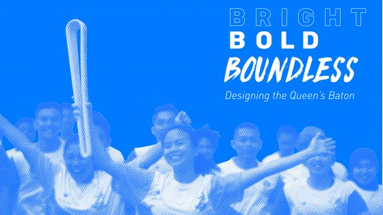 Bright Bold Boundless: Designing the Queen's Baton